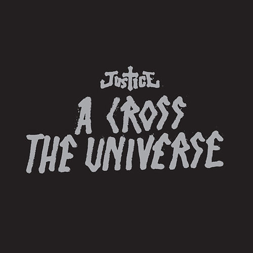 A Cross The Universe de JUSTICE