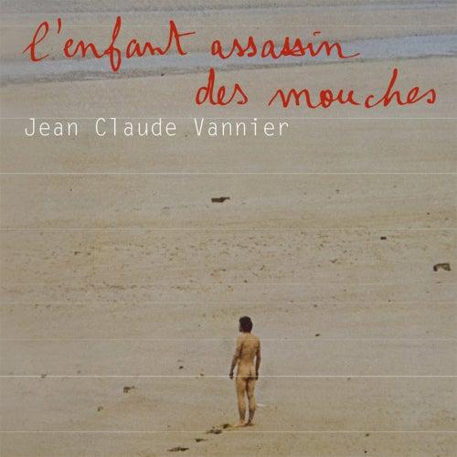 L'enfant Assassin Des Mouches de Jean Claude Vannier