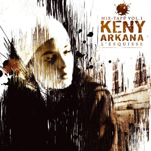 L'Esquisse by Keny Arkana