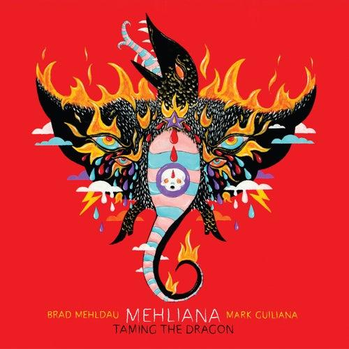 Mehliana: Taming The Dragon by Brad Mehldau