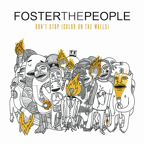 Don't Stop (Color on the Walls) (Remixes) - EP de Foster The People
