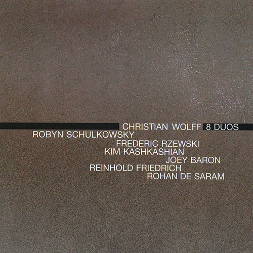 Christian Wolff: 8 Duos de Various Artists