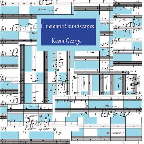 Cinematic Soundscapes by Kevin George