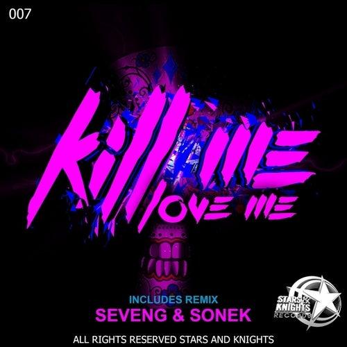 Love me by Killme