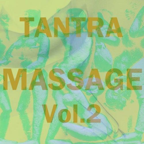 Tantra Massage, Vol. 2 de Tantra Massage