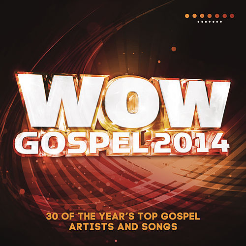 WOW Gospel 2014 by Various Artists