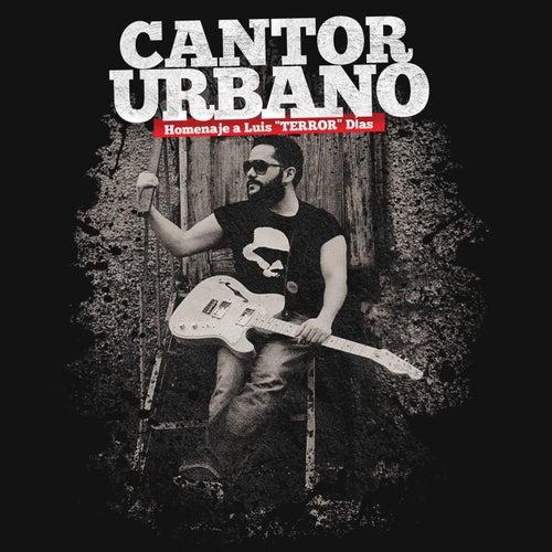Cantor Urbano (Homenaje a Luis 'Terror' Dias) de Pavel Nuñez