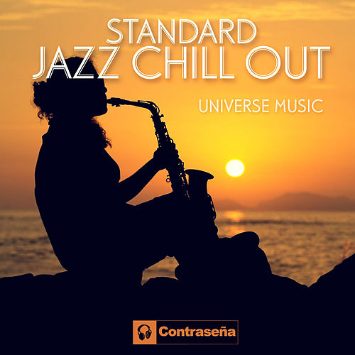 Standard Jazz Chillout by Universe Music