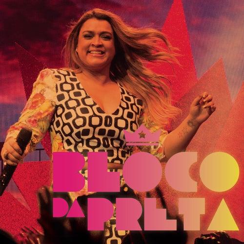 Bloco da Preta (Ao Vivo) von Preta Gil
