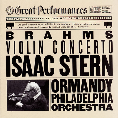 Brahms: Violin Concerto in D Major, Op. 77 de Eugene Ormandy; Isaac Stern; The Philadelphia Orchestra