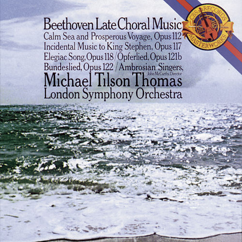 Beethoven:  Late Choral Music de London Symphony Orchestra