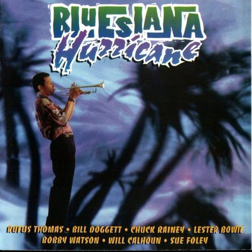 Bluesiana Hurricane by Various Artists