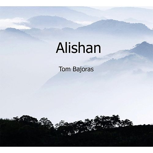 Alishan by Tom Bajoras
