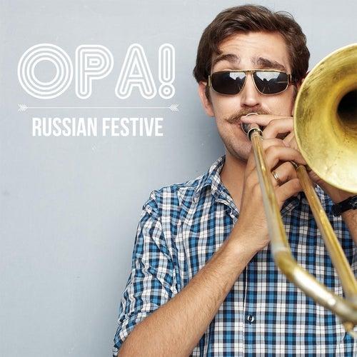 Russian Festive by Opa