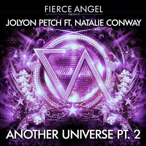 Fierce Angel Presents Jolyon Petch (feat. Natalie Conway) Another Universe, Pt. 2 de Jolyon Petch
