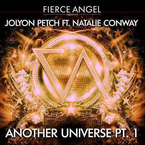 Fierce Angel Presents Jolyon Petch (feat. Natalie Conway) Another Universe, Pt. 1 de Jolyon Petch