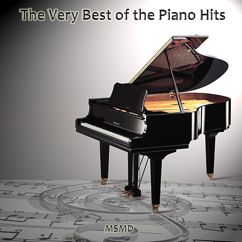 The Very Best of the Piano Hits de Msmd