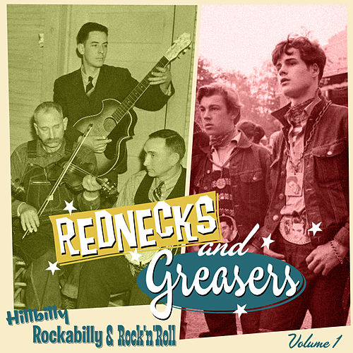 Rednecks & Greasers Vol. 1 by Various Artists