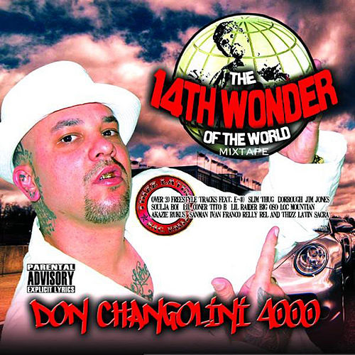 14th Wonder of the World by Don Changolini 4000