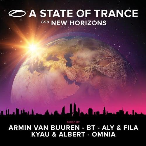A State Of Trance 650 - New Horizons (Mixed by Armin van Buuren, BT, Aly & Fila, Kyau & Albert and Omnia) von Various Artists