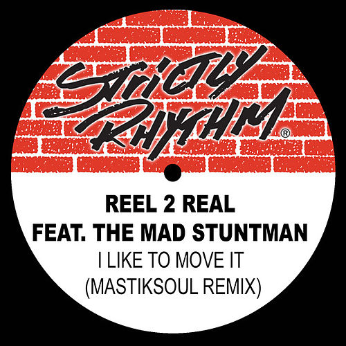 I Like to Move It (Mastiksoul Remix) - Single by Reel 2 Real
