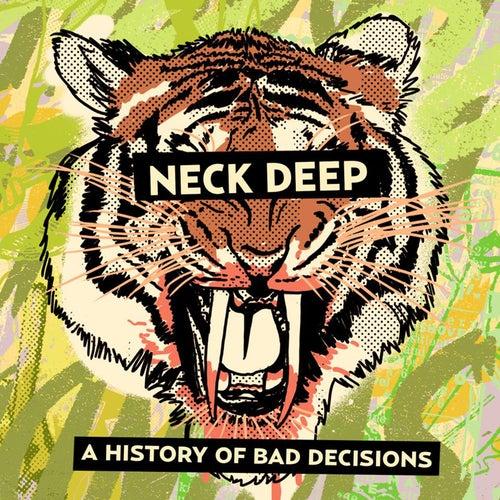 A History of Bad Decisions de Neck Deep