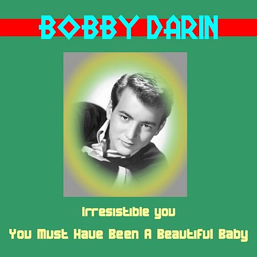 Irresistible You de Bobby Darin