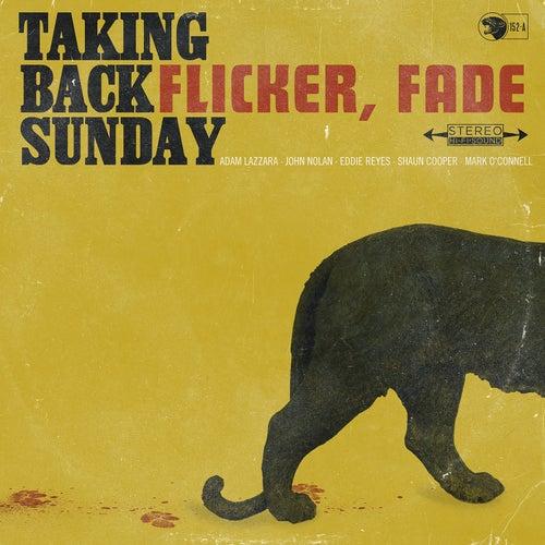 Flicker, Fade - Single by Taking Back Sunday