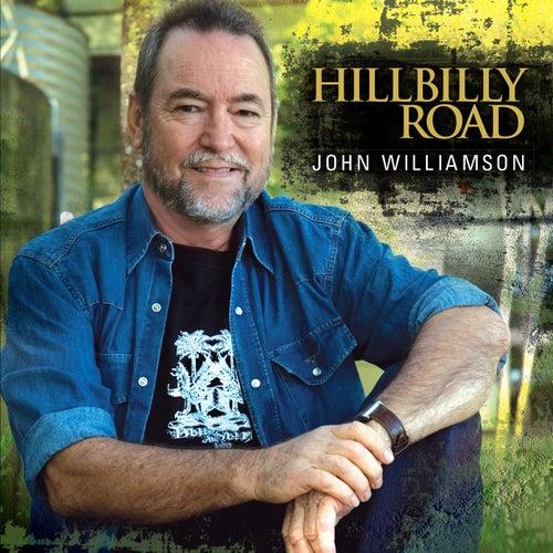 Hillbilly Road by John Williamson