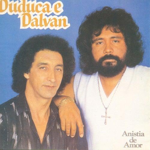 Anistia de Amor de Duduca & Dalvan