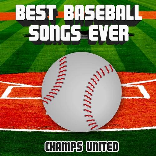 Best Baseball Songs Ever de Champs United