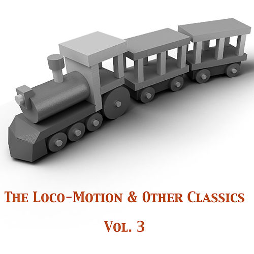 The Loco-Motion & Other Classics, Vol. 3 de Various Artists