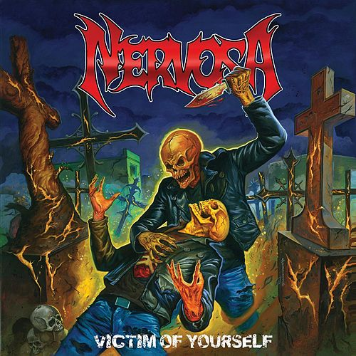 Victim Of Yourself by Nervosa