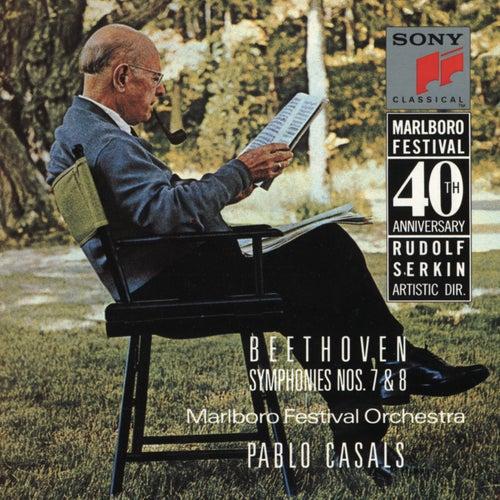 Beethoven:  Symphonies Nos. 7 & 8 de Marlboro Festival Orchestra; Pablo Casals