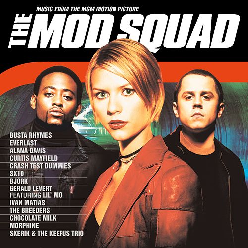 The Mod Squad (Music from the MGM Motion Picture) de Mod Squad
