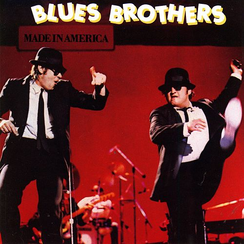 Made In America de Blues Brothers
