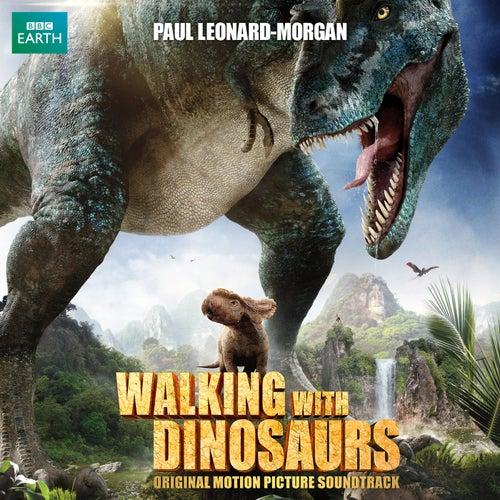 Walking With Dinosaurs de Paul Leonard-Morgan