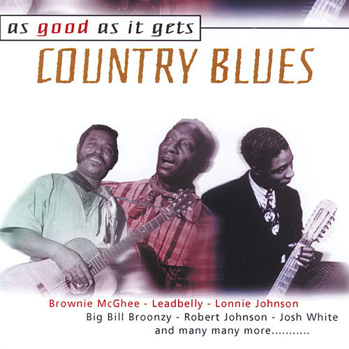 As Good as It Gets: Country Blues de Various Artists