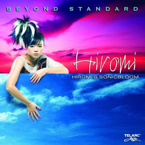 Hiromi's Sonicbloom: Beyond Standard by Hiromi