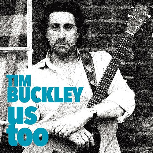 Us Too de Tim Buckley