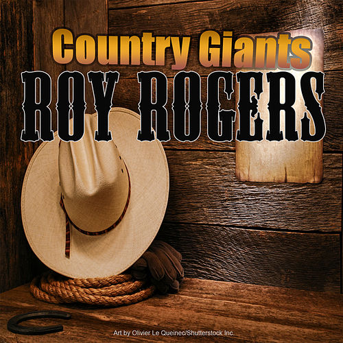 Country Giants by Roy Rogers