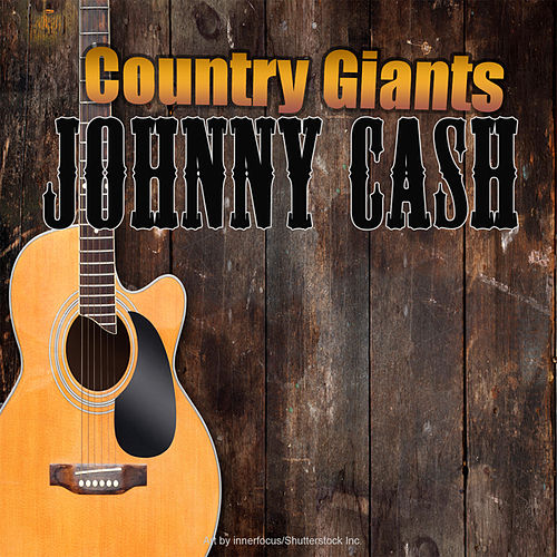 Country Giants by Johnny Cash