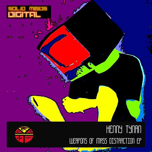 Weapons of Mass Distraction - Single von Kenny Tynan