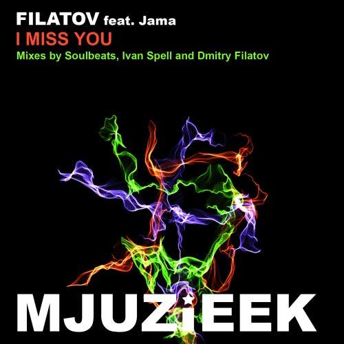 I Miss You (feat. Jama) von Filatov