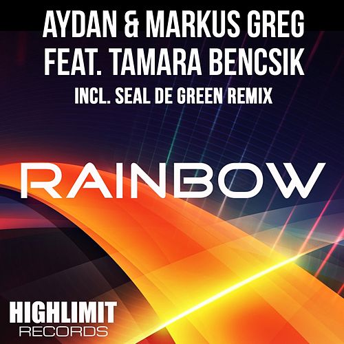 Rainbow (feat. Tamara Bencsik) by Aydan