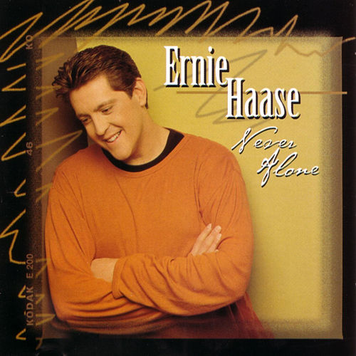 Never Alone by Ernie Haase