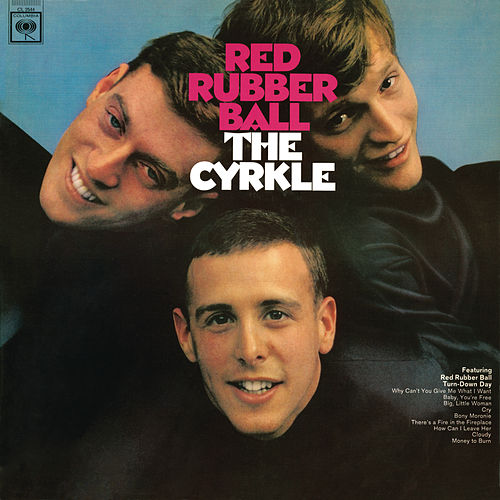 Red Rubber Ball von The Cyrkle