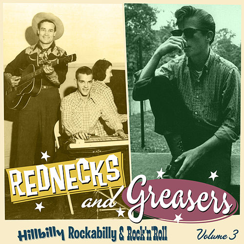 Rednecks & Greasers Vol. 3 by Various Artists