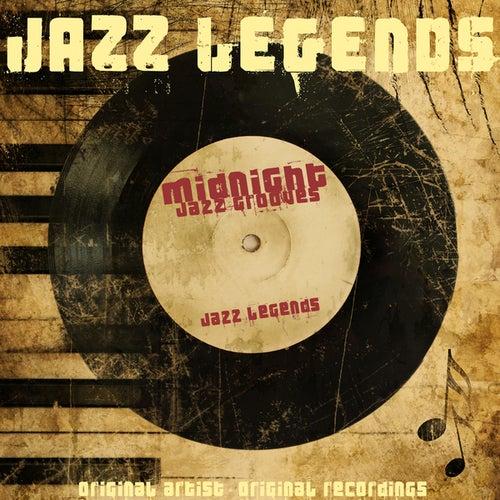 Jazz Legends: Midnight Jazz Grooves von Various Artists