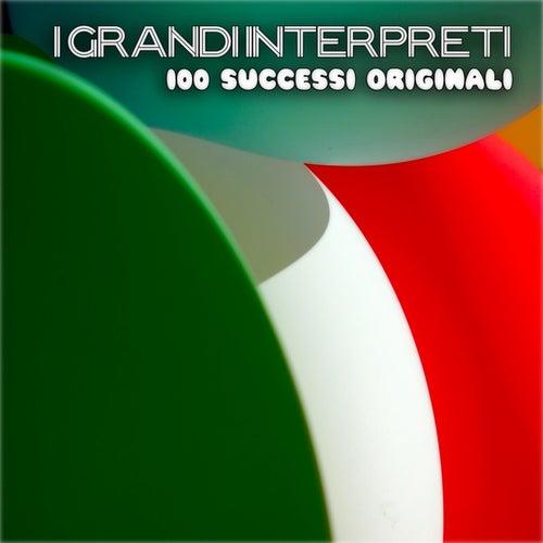 I Grandi Interpreti (100 Successi Originali) di Various Artists